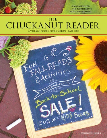 Chuckanut Reader Fall 2015 By Village Books Paper Dreams Issuu