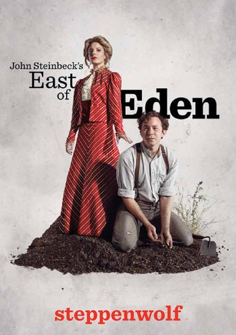 2ae2032762a58b East of Eden Program by Steppenwolf Theatre Company - issuu