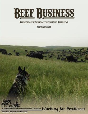 Beef Business September 2015 by Saskatchewan Stock Growers