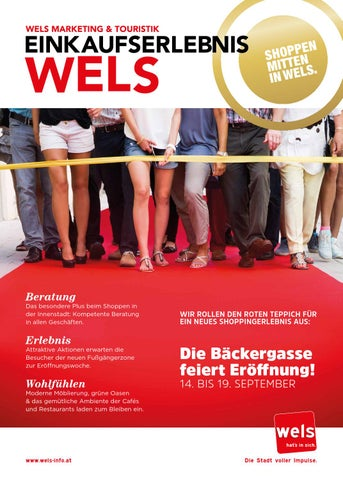Die Bäckergasse in Wels feiert Eröffnung! by Wels INFO issuu