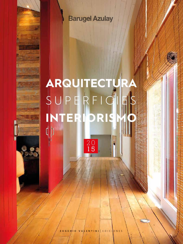 Arquitectura superficies interiorismo 2015 by un amplio - Diseno de interiores wikipedia ...