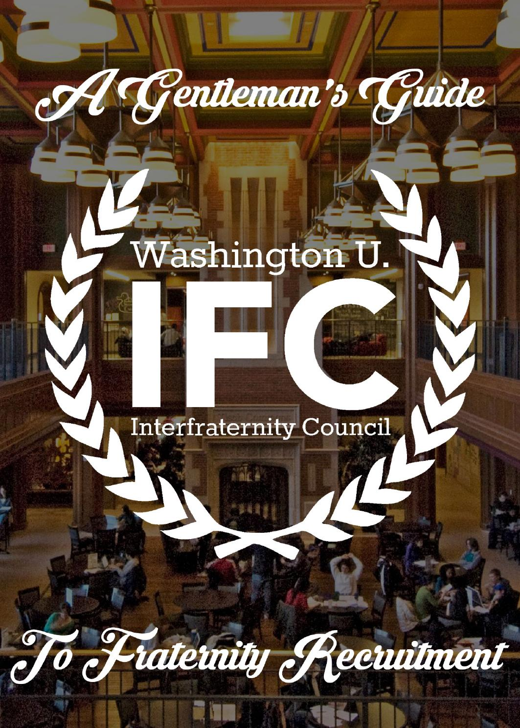Washington University Ifc Formal Recruitment Guide By Washington University Interfraternity