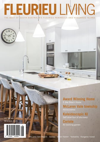 Fleurieu Living Magazine Winter 2015 By Fleurieu Living Pty Ltd Issuu