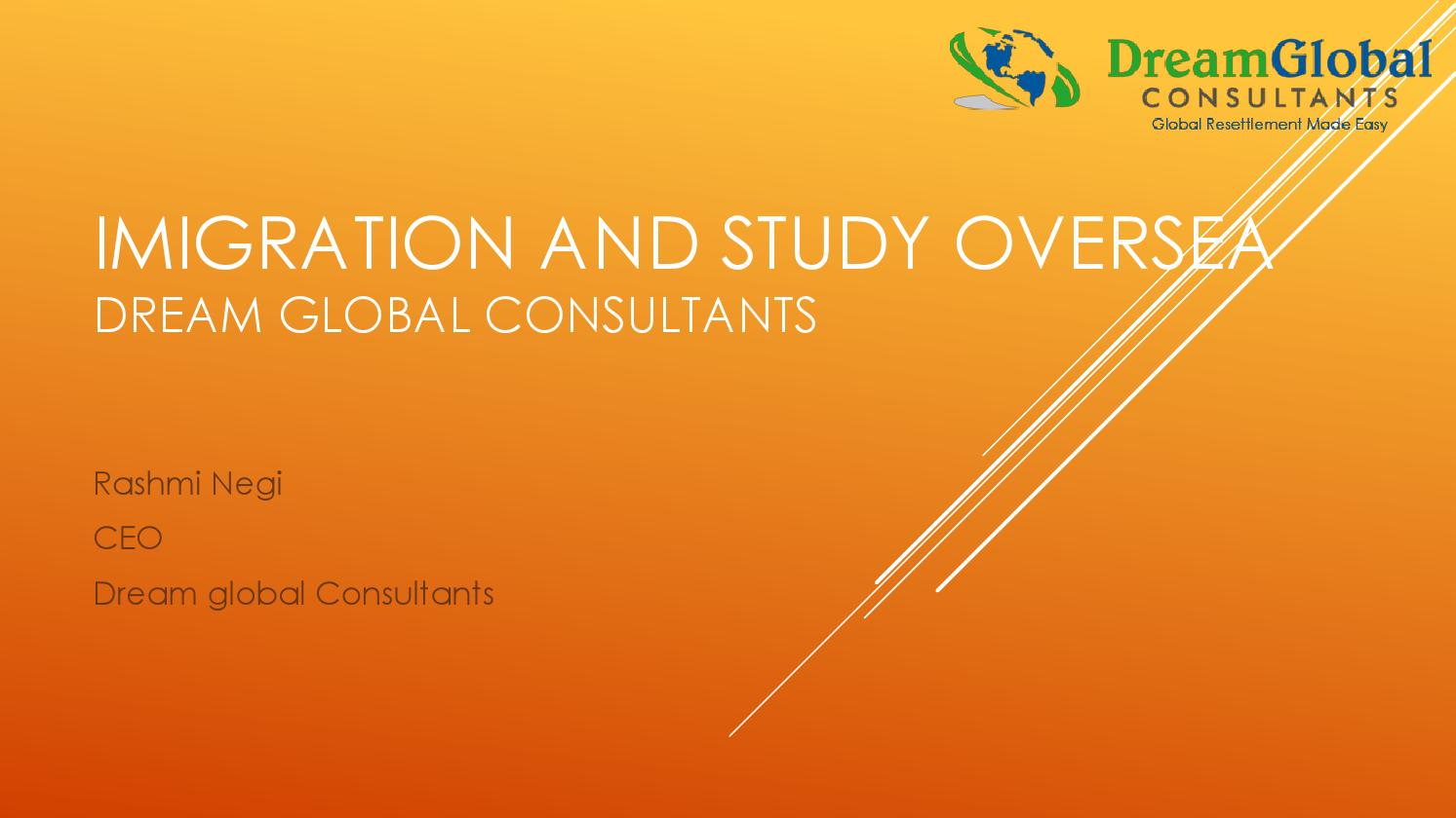 dream global consultants  imigration and study oversea  by