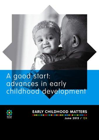 A Good Start Advances In Early Childhood Development By Bernard Van