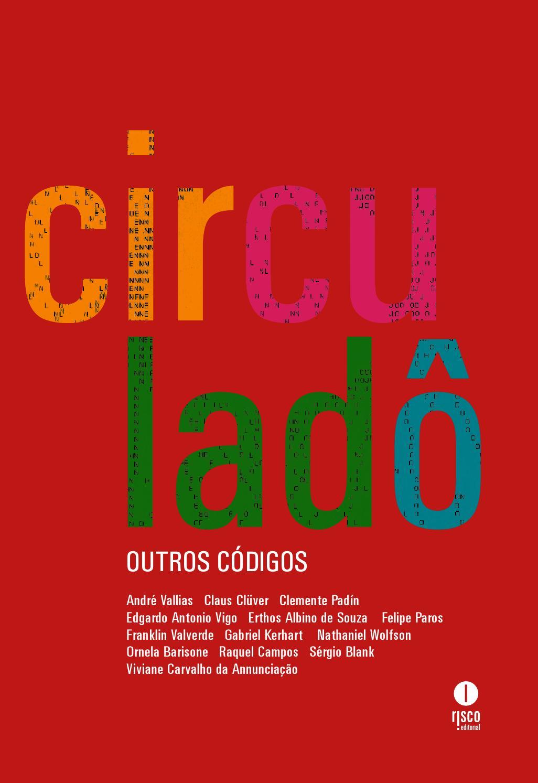 0860ab2edd Circulado revisao3 (1) by Casa das Rosas - Espaço Haroldo de Campos de  Poesia e Literatura - issuu