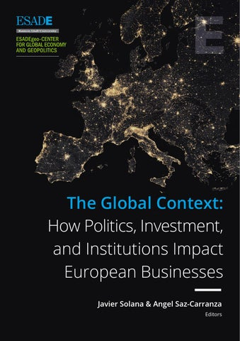 the global context how politics investment and institutions impact european businesses javier solana angel saz carranza editors - French Ngel Muster