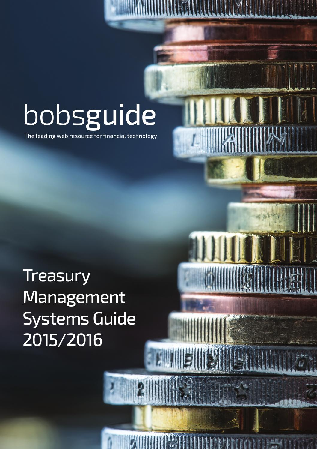 Treasury Management Systems Guide 2015 2016 By Bobsguide