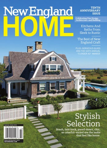 9db5a1362 New England Home September/October 2015 by New England Home Magazine ...