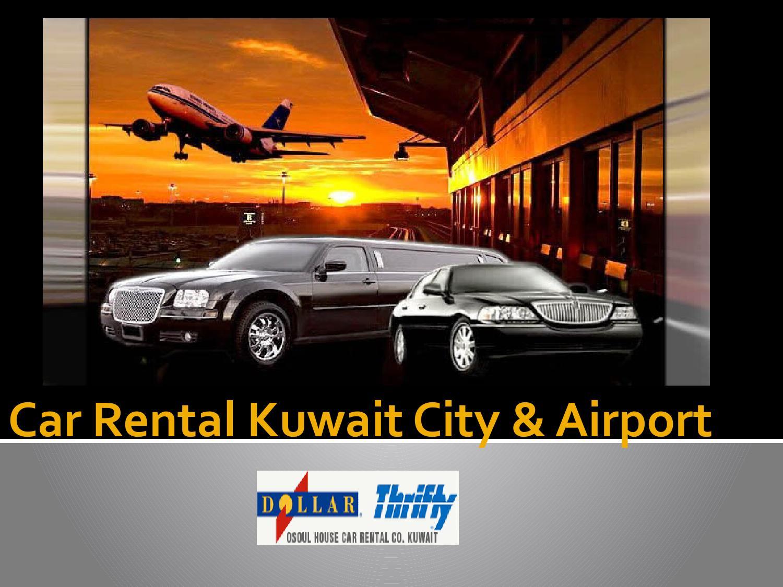 Car Rental Kuwait City Online Booking By Dollarthriftykw Issuu