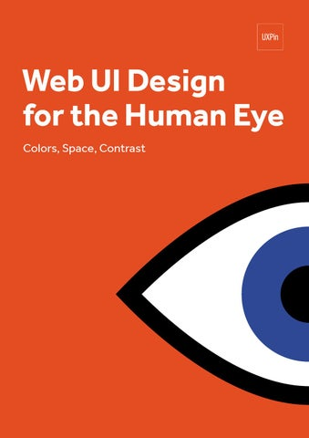 Uxpin web ui design for the human eye 1 by Francisco del Corral - issuu