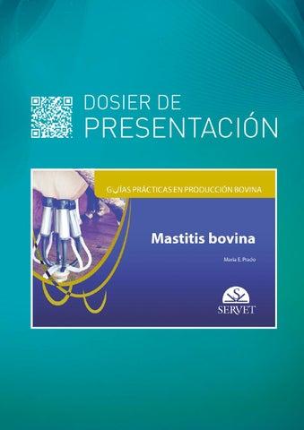 Mastitis bovina. Guías prácticas en producción bovina by Grupo Asís ...