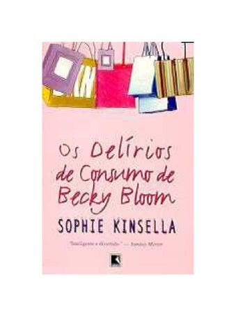 Becky bloom  1 os delírios de consumo de becky bloom by Mariana ... 69b0b365827
