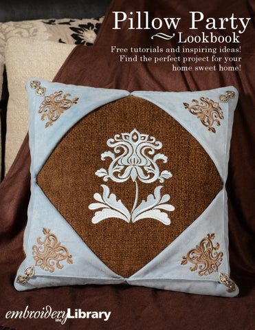 Embroidery Library Pillow Party Lookbook By Embroidery Library Issuu