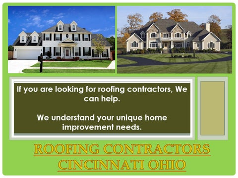 If You Are Looking For Roofing Contractors, We Can Help. We Understand Your  Unique Home Improvement Needs.