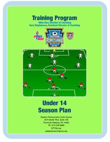 U14 season plan by Eastern Pennsylvania Youth Soccer - issuu