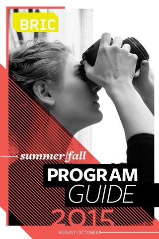 BRIC Summer/Fall 2015 Program Guide by BRIC - issuu