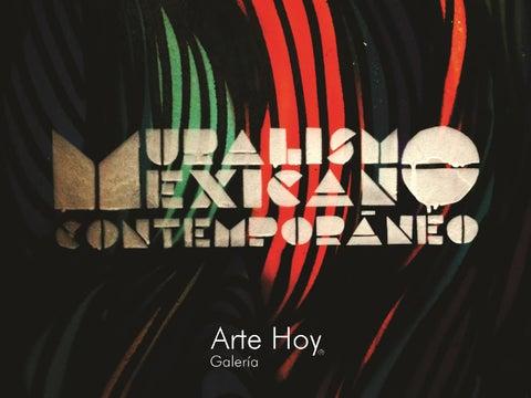 Catalogo Muralismo Mexicano Contemporaneo Arte Hoy Galeria 11 De