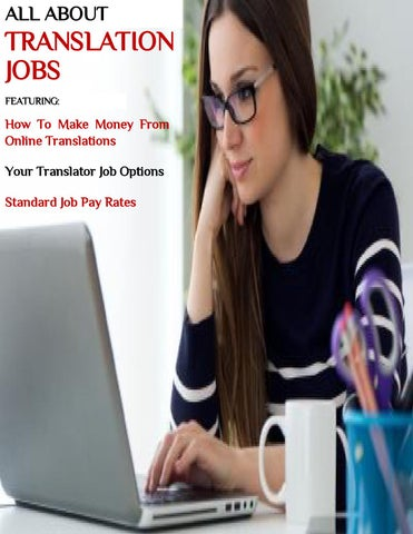 All About Translation Jobs by Amuro Wesley - issuu