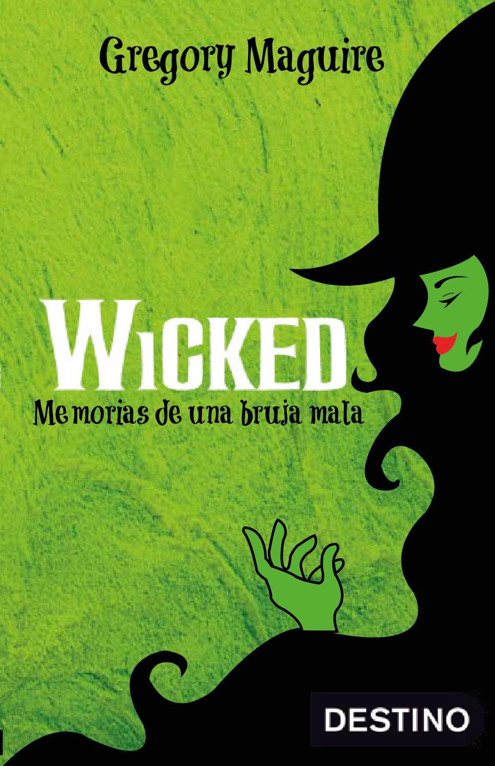 Wicked memorias de una bruja mala by Rick Chavez - issuu