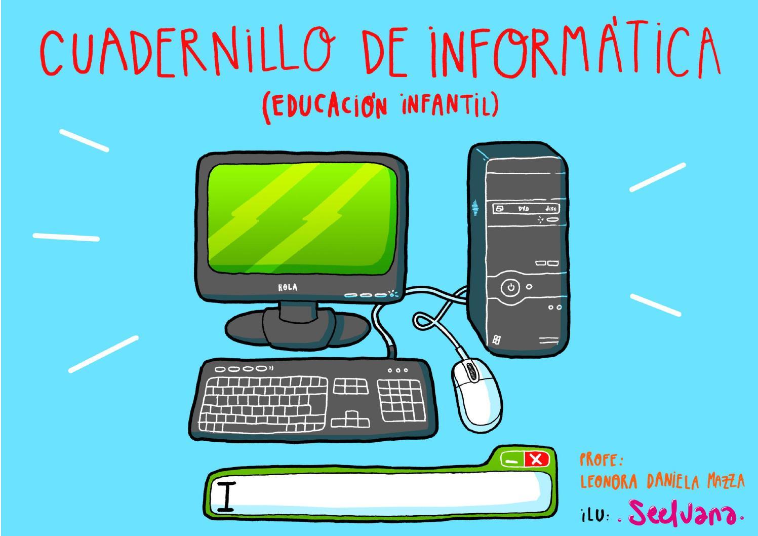 Cuadernillo de informática propuestas de clases divertidas - Leonora ...
