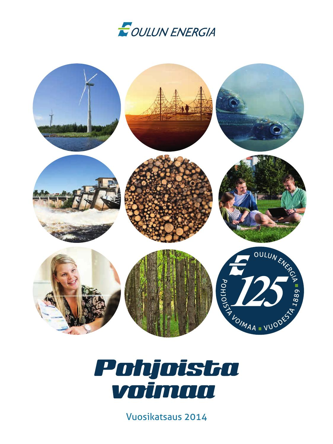 Oulun Energian vuosikatsaus 2014 by Oulun Energia - Issuu