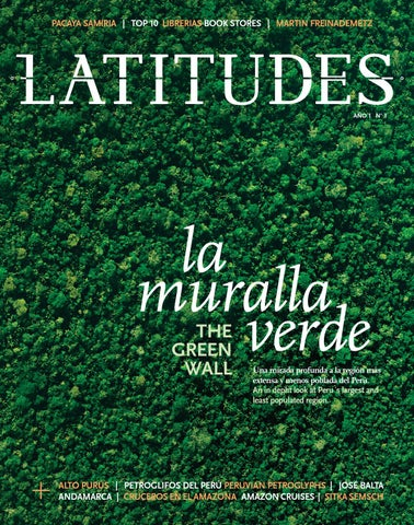 latitudes 1 peru travel magazine by latitudes issuu