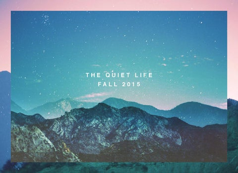 a6e075af916 THE QUIET LIFE FALL COLLECTION 2015 by 7Hills distribution - issuu