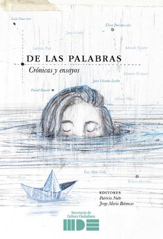 32b0fc5b6f178 De Las Palabras - Crónicas y ensayos by Culturamde - issuu