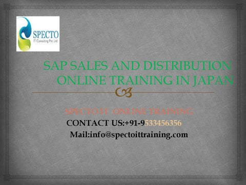 Sap sd online training in japan by spectoconsulting - issuu