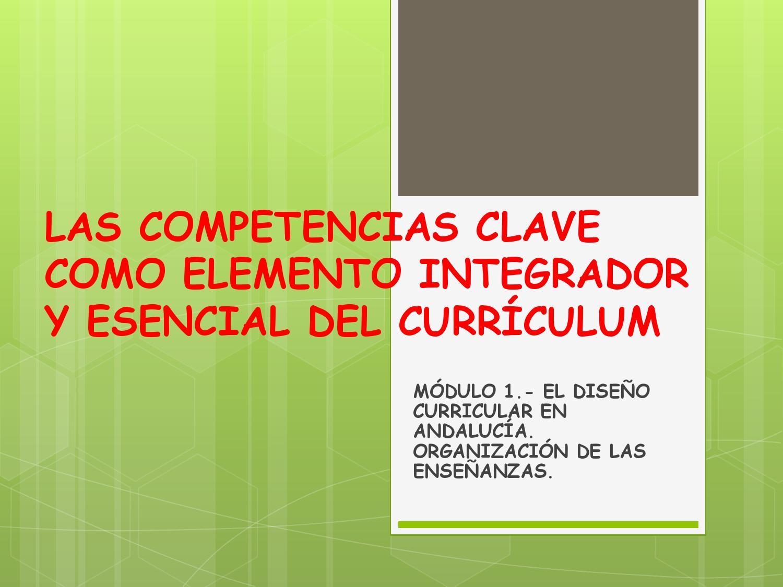 Las competencias clave como elemento integrador y esencial huétor by ...