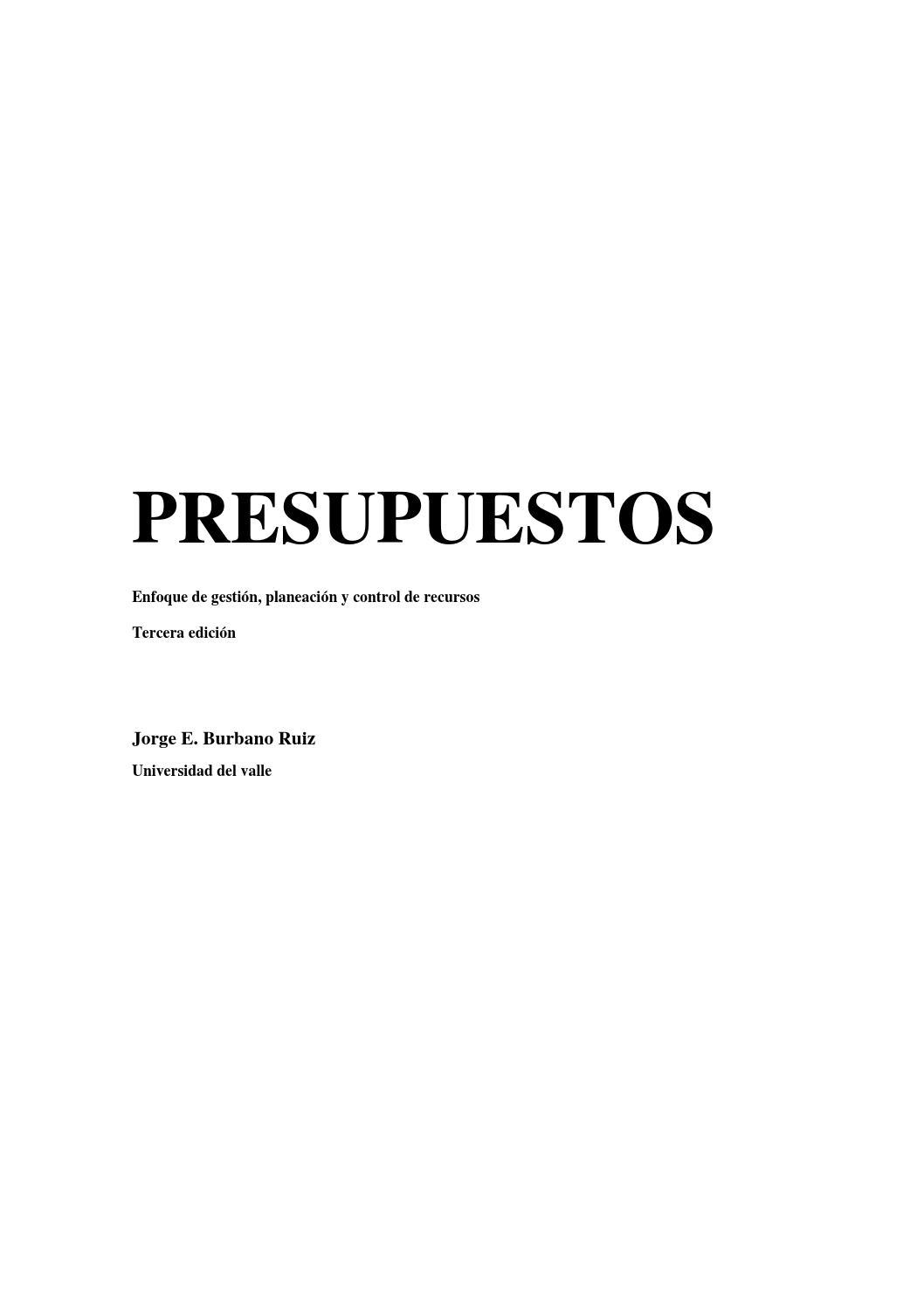 Burbano presupuestos enfoque de gestic3b3n by Alexander Pineda - issuu
