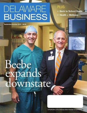 Delaware Business Magazine September/October 2015 by