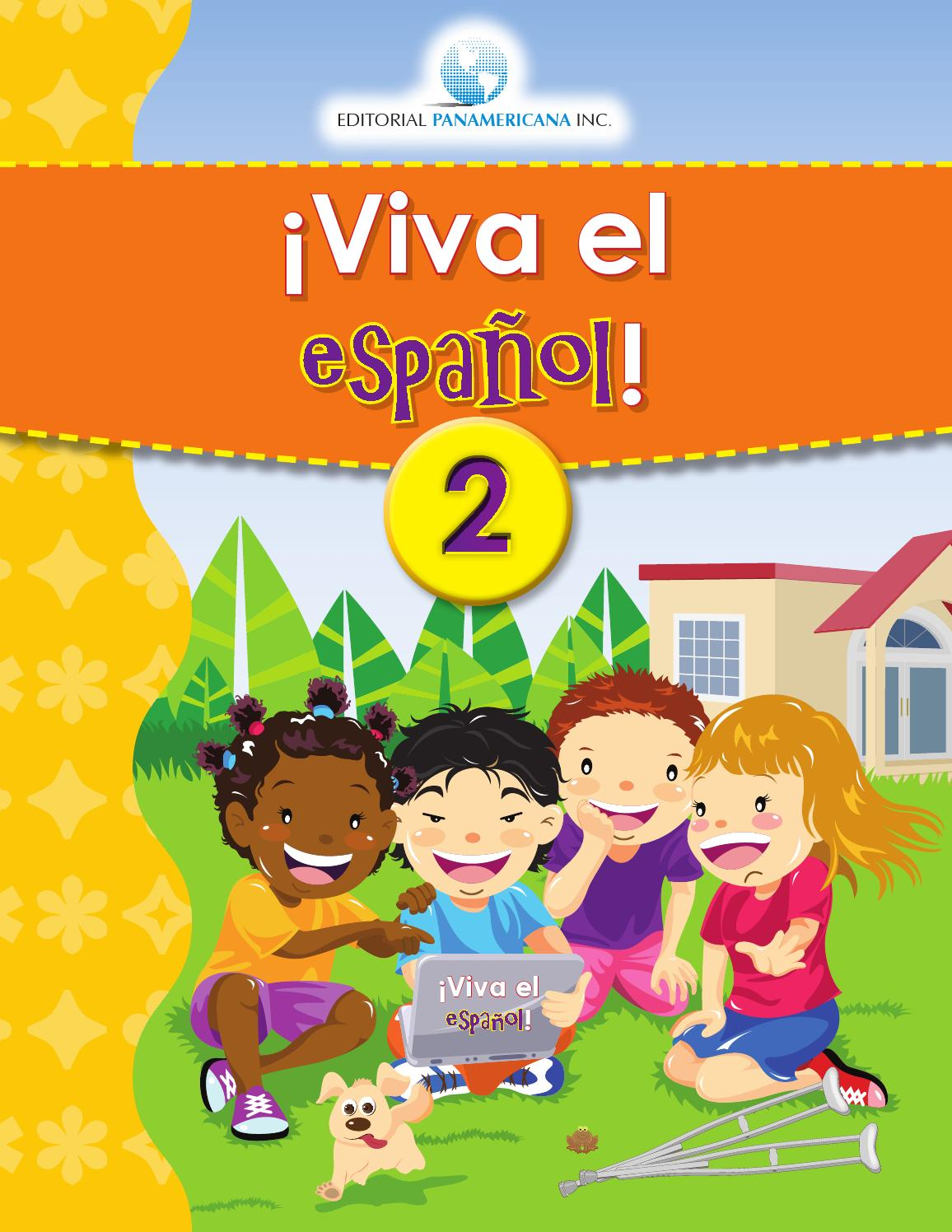 Viva el español 2 by Editorial Panamericana Inc. - issuu
