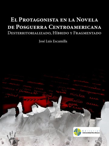 El Protagonista En La Novela De Posguerra Centroamericana By