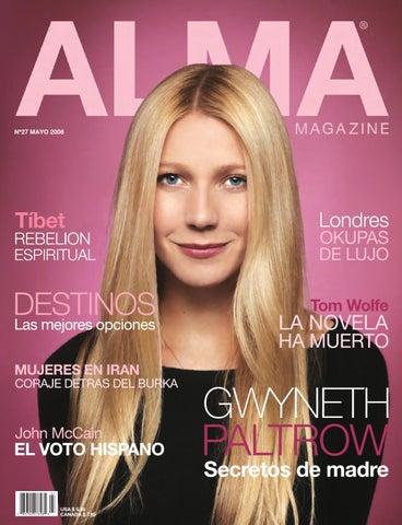e6ba256146e1 ALMA MAGZINE 27 - MAYO 2008 by ALMA MAGAZINE - issuu