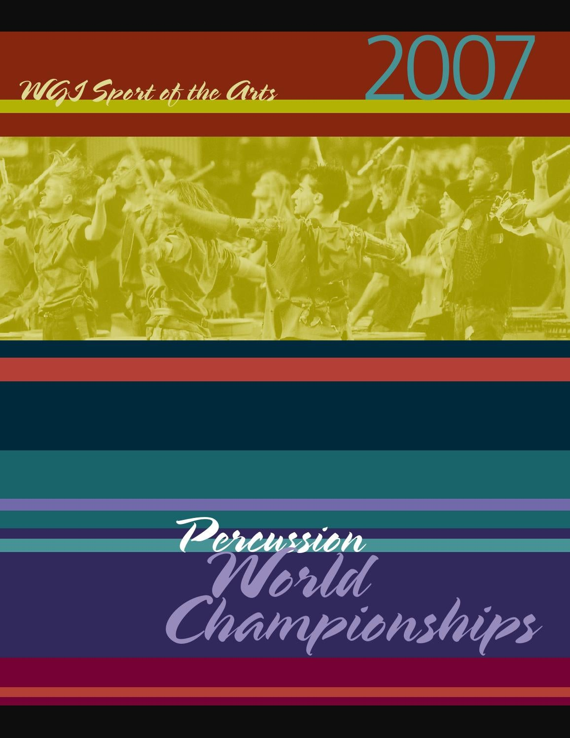 2007 wgi percussion world championships program by