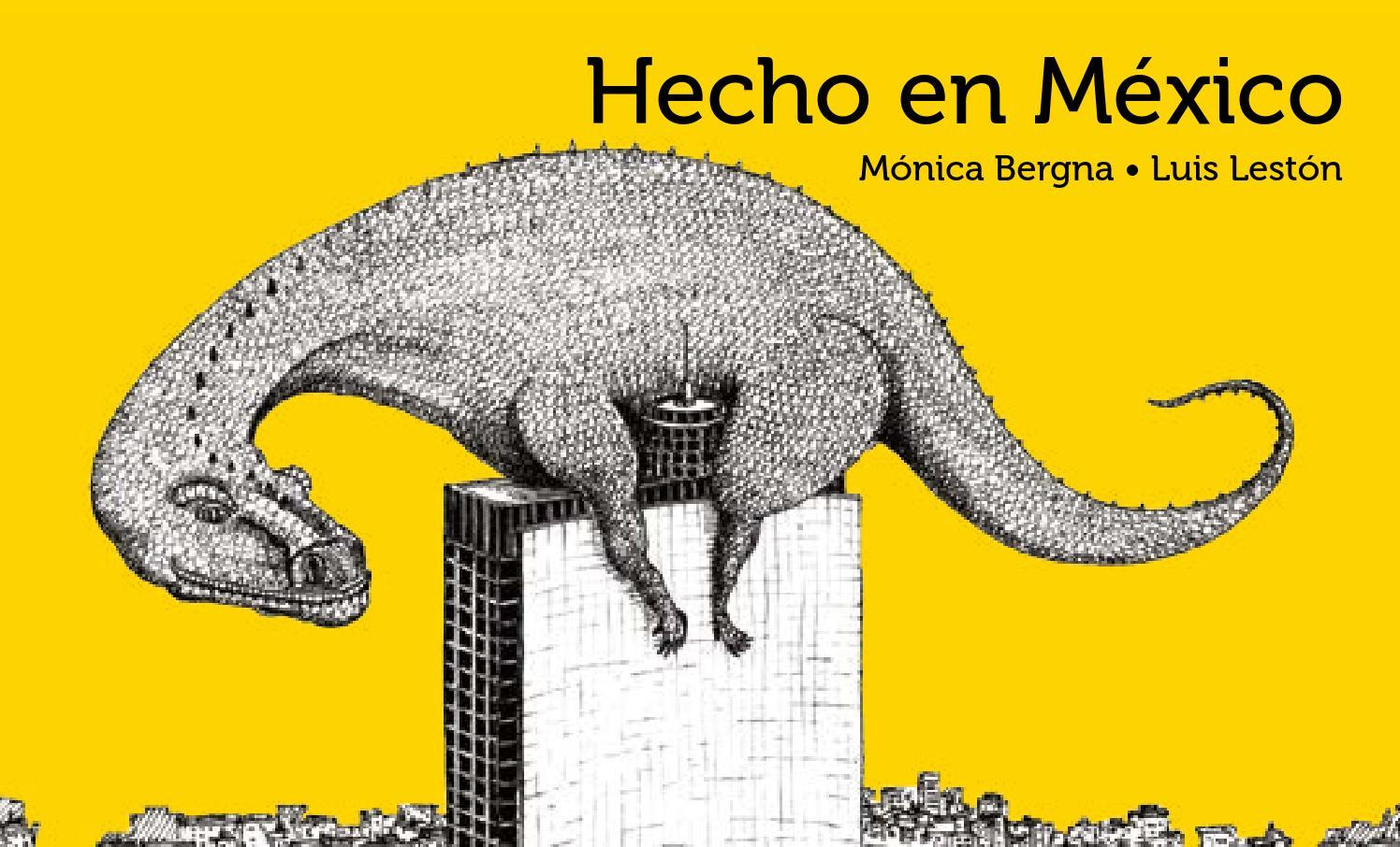 Hecho en México by Ediciones Tecolote - issuu