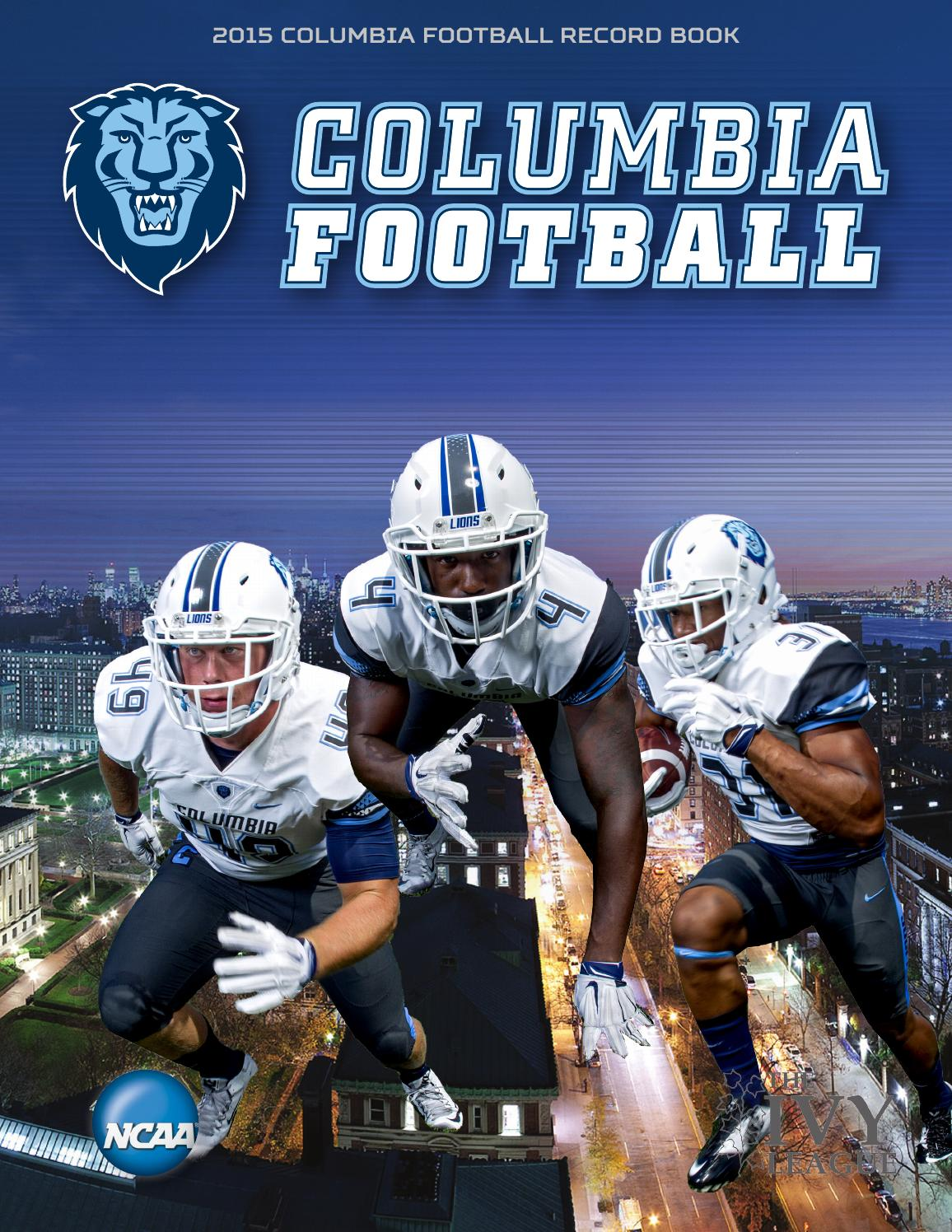8af915a0d 2015 Columbia Football Record Book by Columbia University - issuu