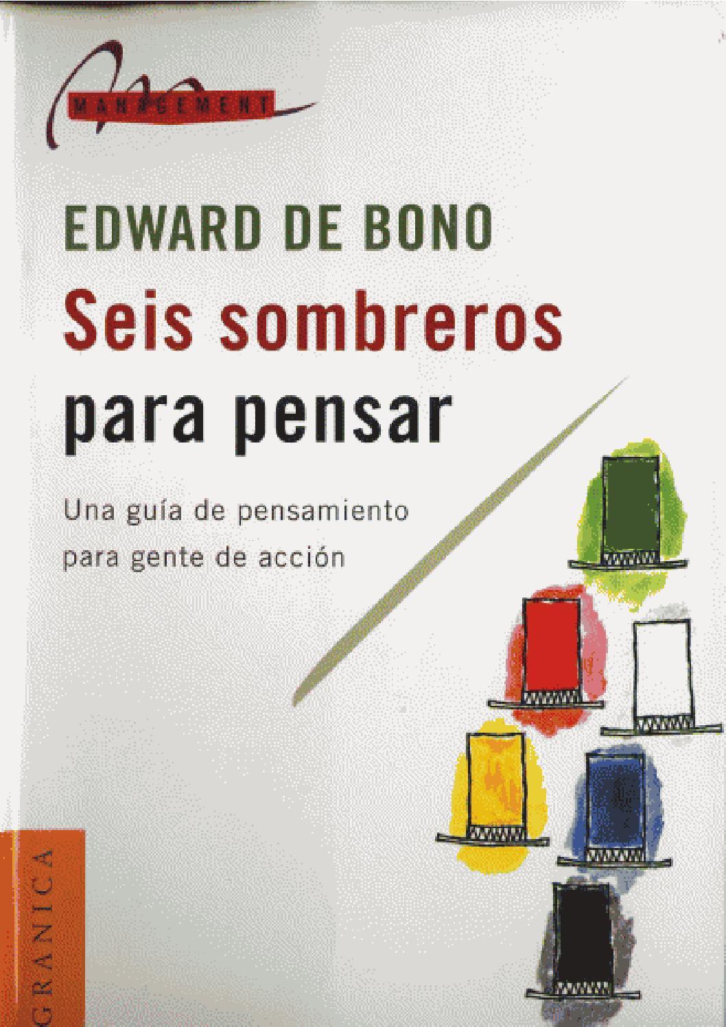 a624b278f04da Seis sombreros para pensar - Edward de Bono by Verba Scripta - issuu