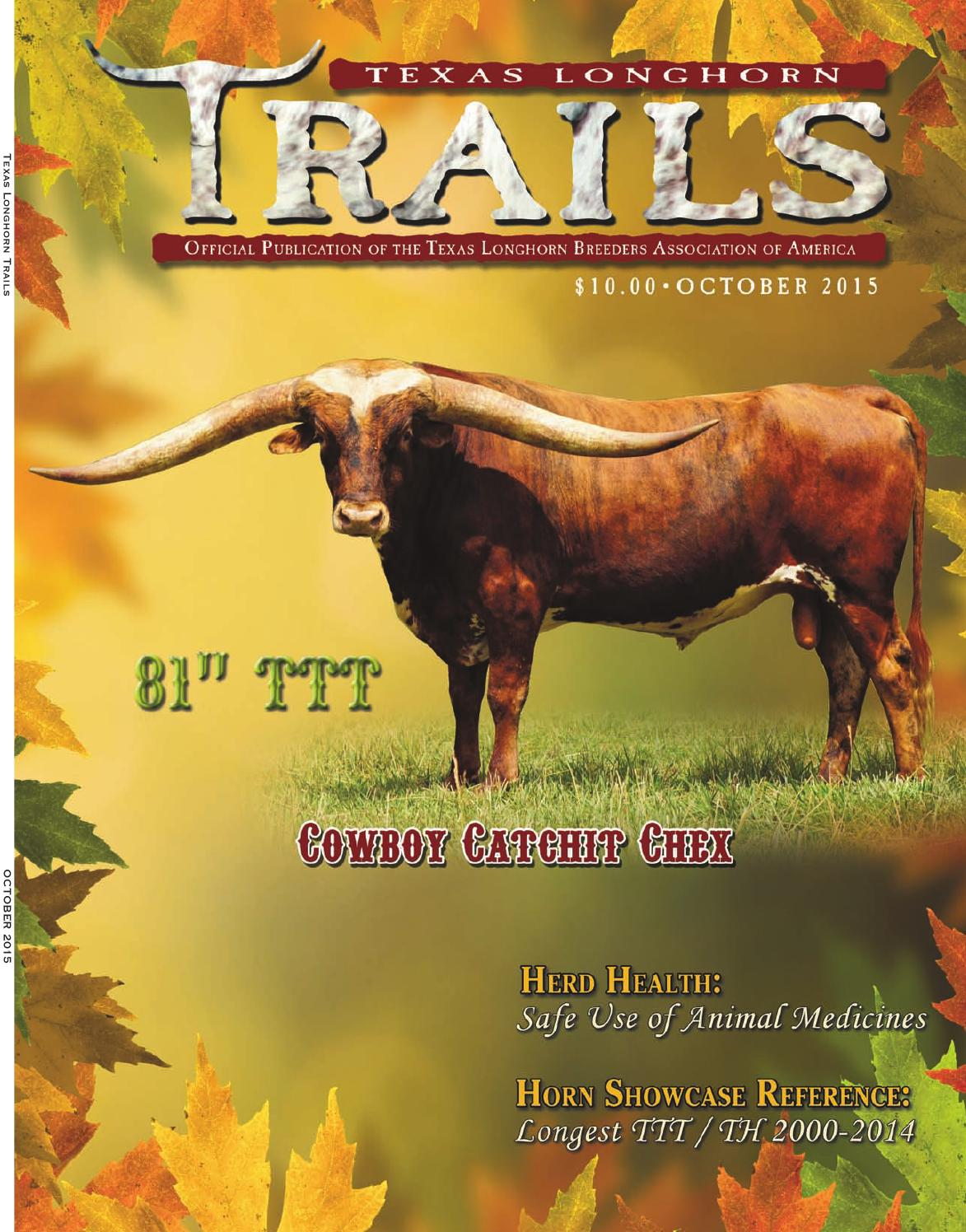 october 2015 texas longhorn trails magazine by texas longhorn