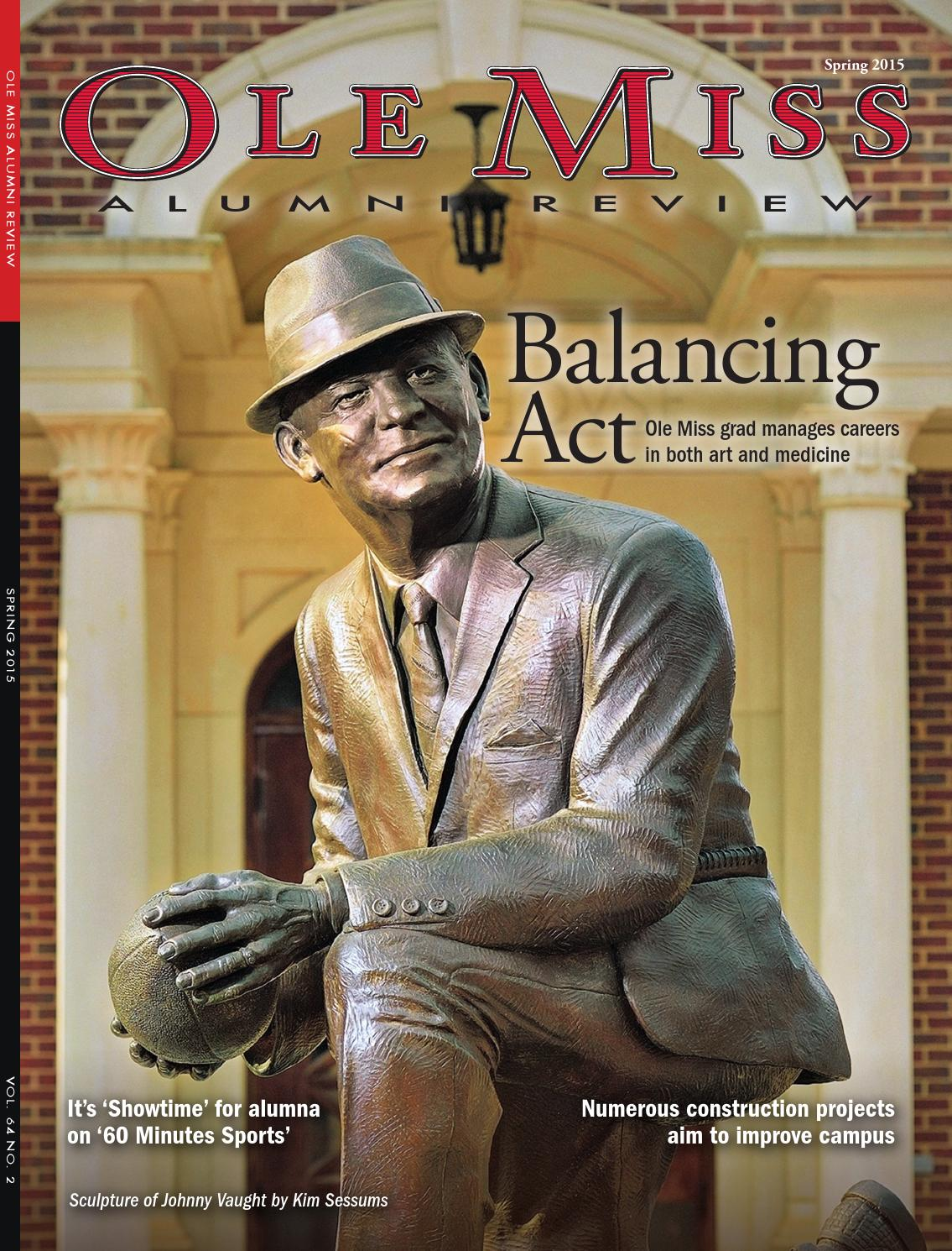 ole miss alumni review spring 2015 by ole miss alumni association issuu ole miss alumni review spring 2015 by