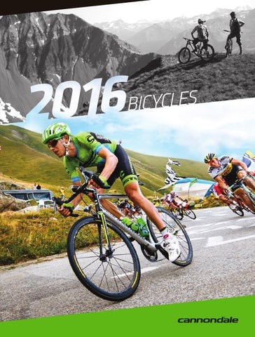 976364e5fc1 2016 Cannondale Bike Catalog by Cannondale_GLOBAL - issuu