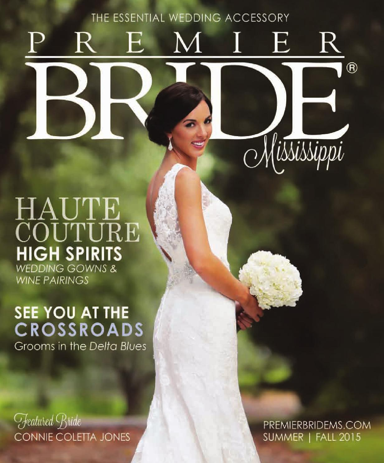 2015 pbmissvol27 web small by premier bride mississippi issuu ombrellifo Choice Image