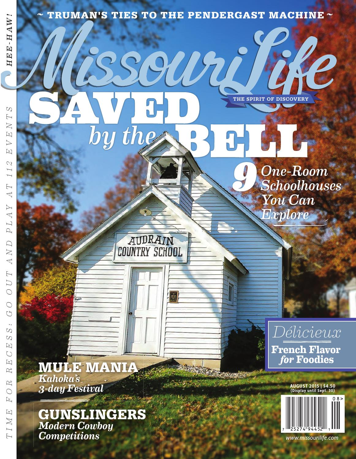 Missouri Life August/September 2015 by Missouri Life Magazine - issuu
