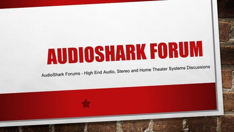 AudioShark Forums - High End Audio, Stereo and Home Theater