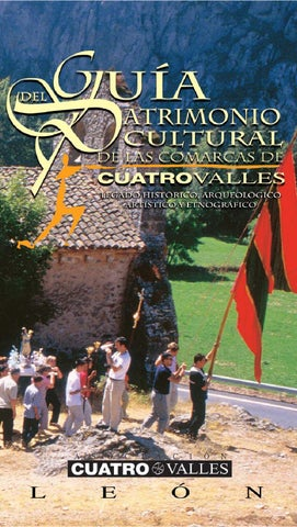 guía del patrimonio cultural de las comarcas de cuatro valles (Legado  histórico 7d213a47acb