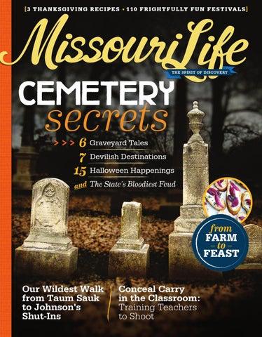 Missouri Life Octobernovember 2014 By Missouri Life Magazine Issuu