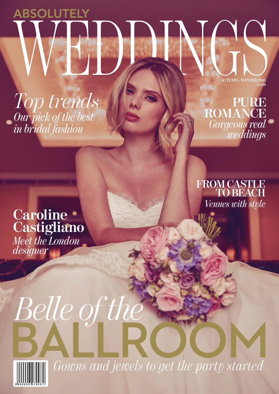 WEDDINGS AUTUMN/WINTER 2015 by Zest Media London - issuu