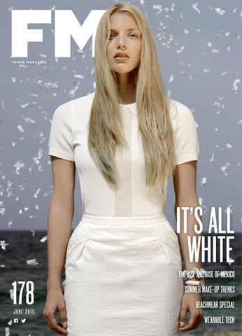 d544a3f645 FM JUNE ISSUE 178 by FEMME MAGAZINE - issuu